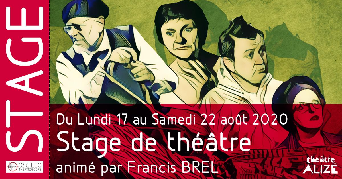 Stage de théâtre animé par Francis BREL