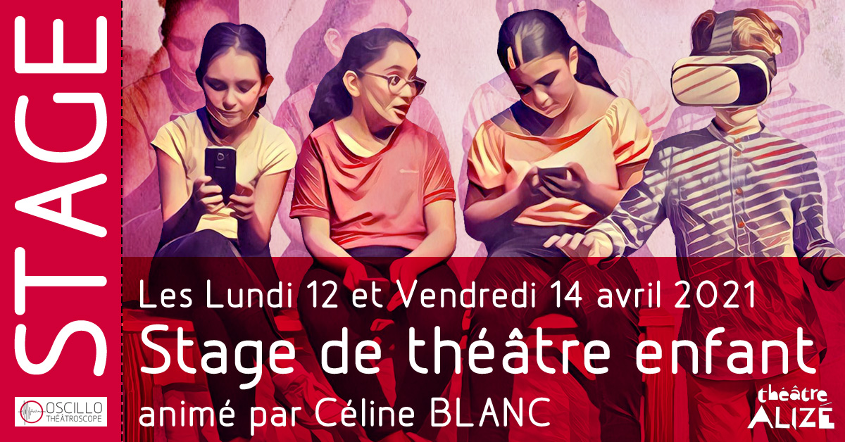 Stage de théâtre pour enfants : «Contes à la mode 2.0»
