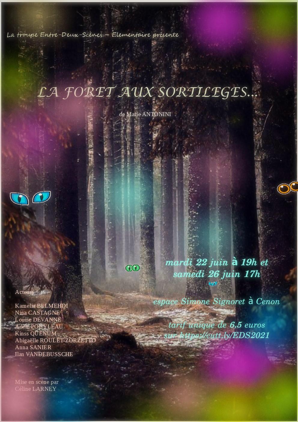 «La forêt aux sortilèges» de Marie ANTONINI